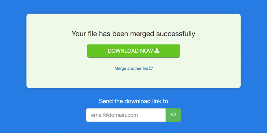 Download your Merged Documents  or send via Email.